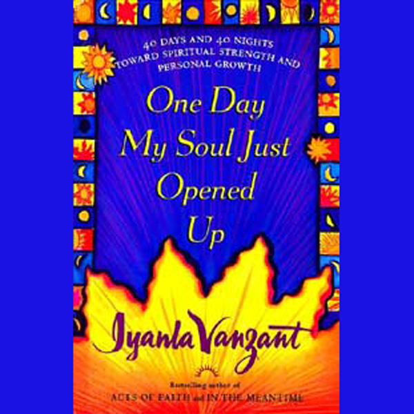 One Day My Soul Just Opened Up: Working Toward ...