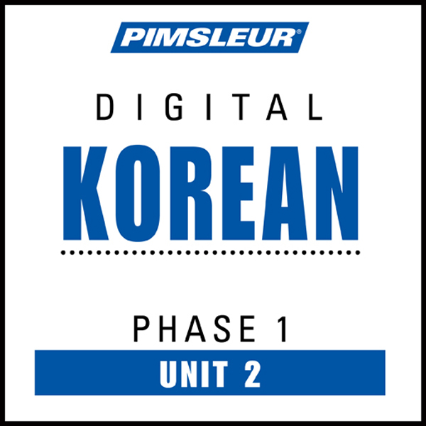 Korean Phase 1, Unit 02: Learn to Speak and Und...