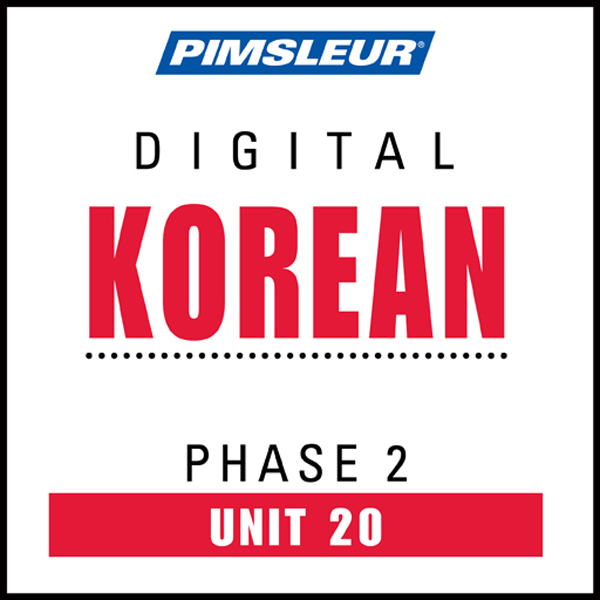 Korean Phase 2, Unit 20: Learn to Speak and Und...