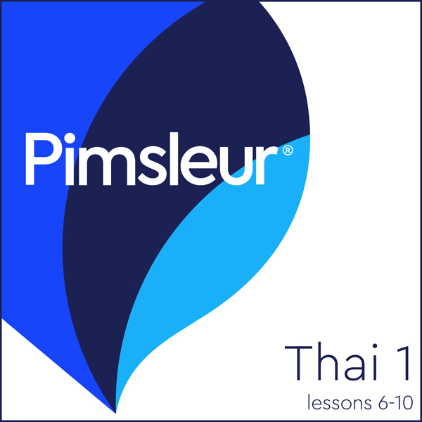 Thai Phase 1, Unit 06-10: Learn to Speak and Un...