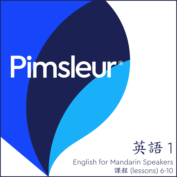Pimsleur English for Chinese (Mandarin) Speaker...