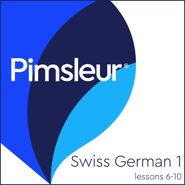 Swiss German Phase 1, Unit 06-10: Learn to Spea...