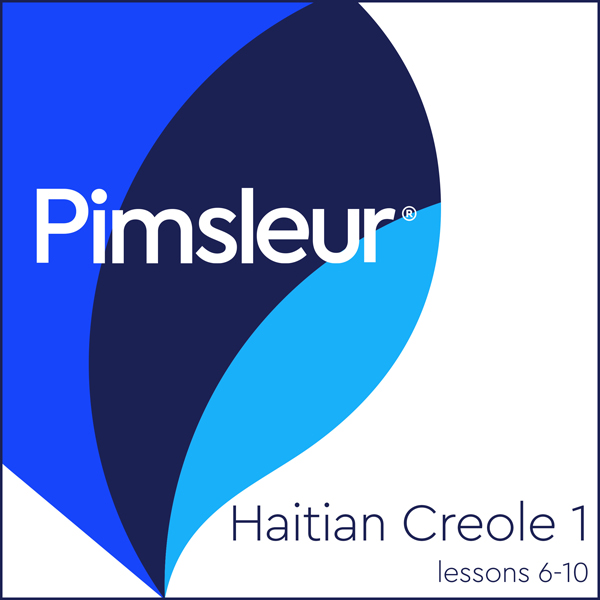 Haitian Creole Phase 1, Unit 06-10: Learn to Sp...