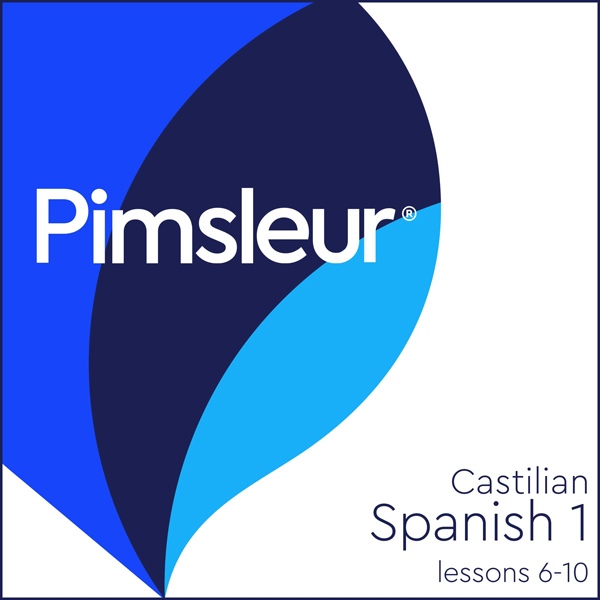 Castilian Spanish Phase 1, Unit 06-10: Learn to...