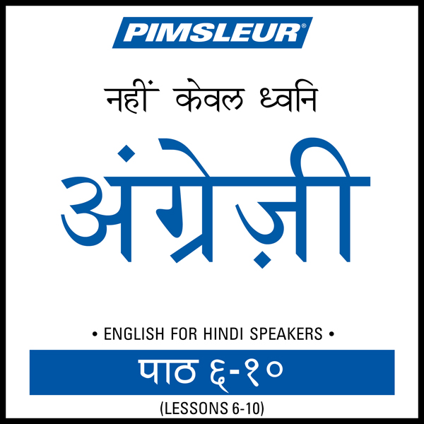 ESL Hindi Phase 1, Unit 06-10: Learn to Speak a...