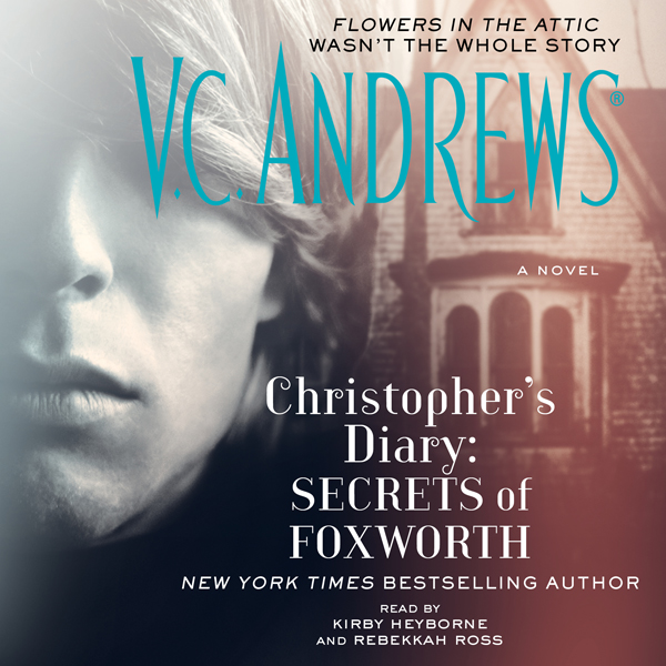 Christopher´s Diary: Secrets of Foxworth , Hörb...