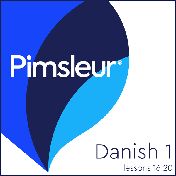 Pimsleur Danish Level 1 Lessons 16-20: Learn to...