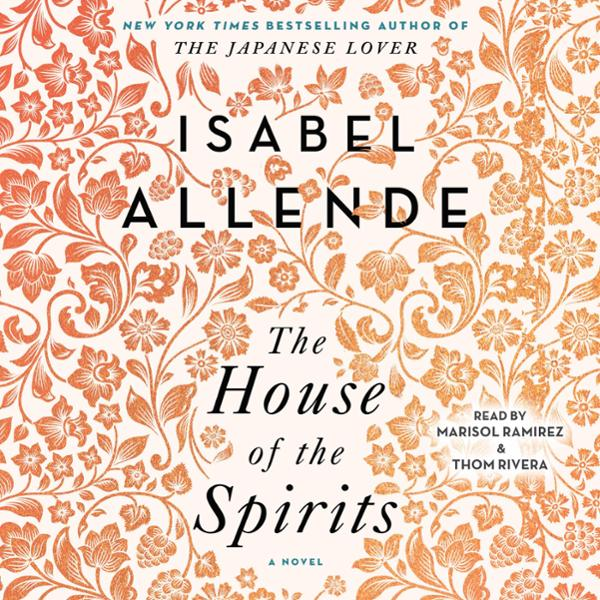 The House of the Spirits: A Novel , Hörbuch, Di...