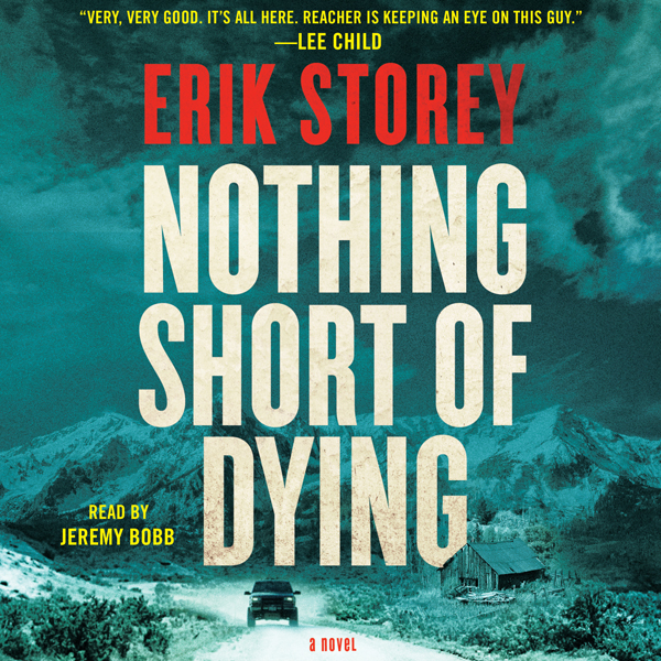 Nothing Short of Dying: A Clyde Barr Novel, Boo...