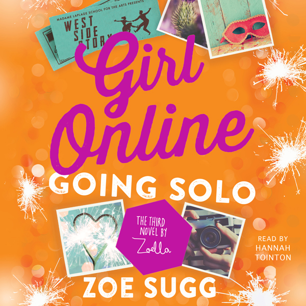 Girl Online: Going Solo: The Third Novel by Zoe...