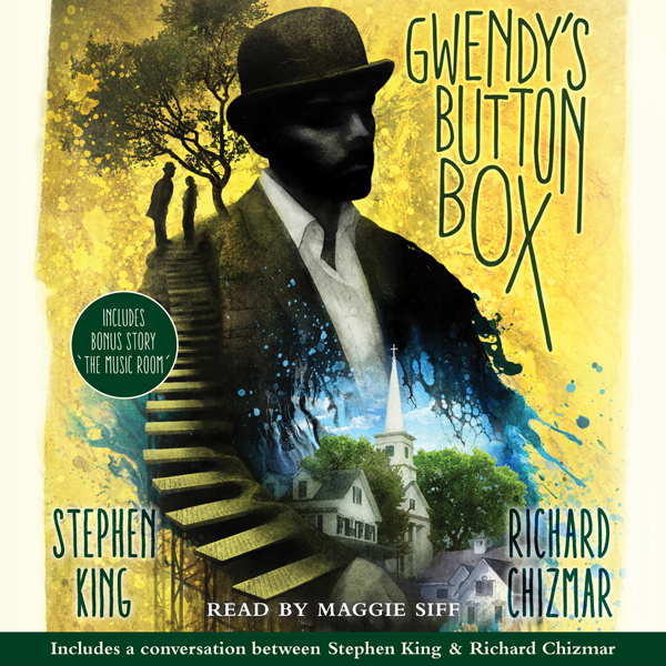 "Gwendy's Button Box: Includes Bonus Story ""The Music Room"" (Unabridged)"