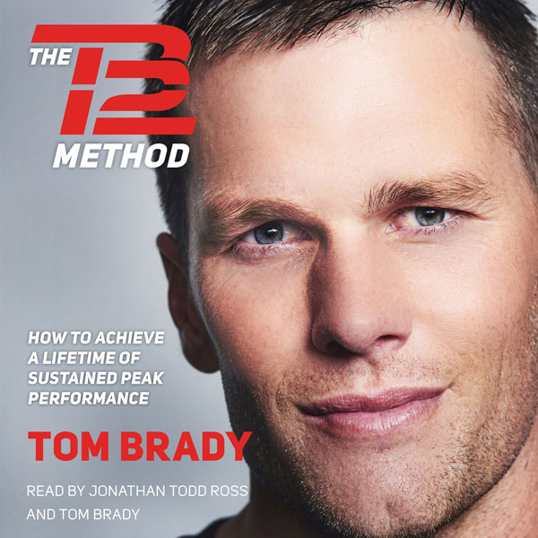 The TB12 Method: How to Achieve a Lifetime of S...