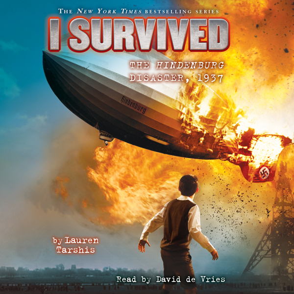 I Survived the Hindenburg Disaster, 1937: I Survived, Book 13 , Hörbuch, Digital, 1, 91min