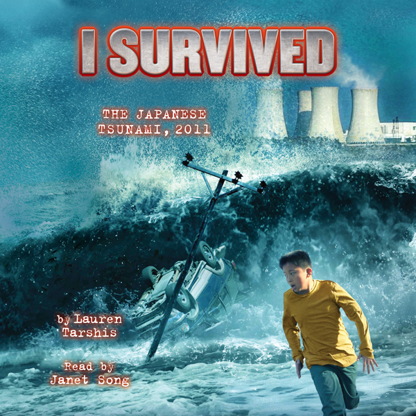 I Survived the Japanese Tsunami, 2011: I Survived, Book 8 , Hörbuch, Digital, 1, 72min