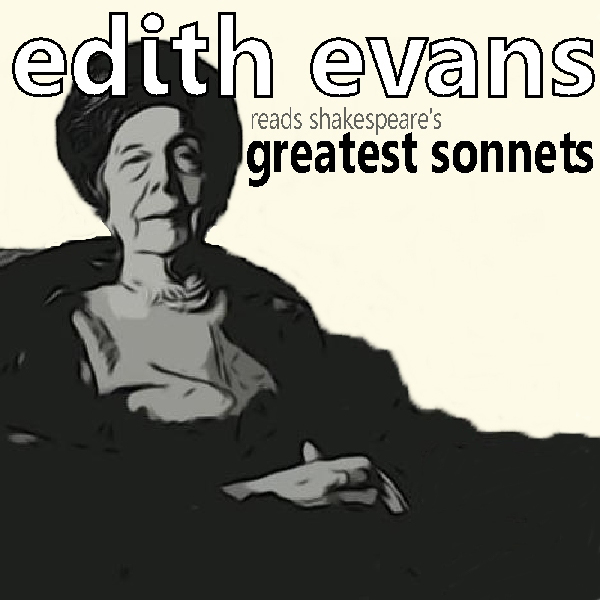 Dame Edith Evans Reads Shakespeare´s Greatest S...