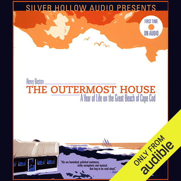 The Outermost House: A Year of Life on the Grea...