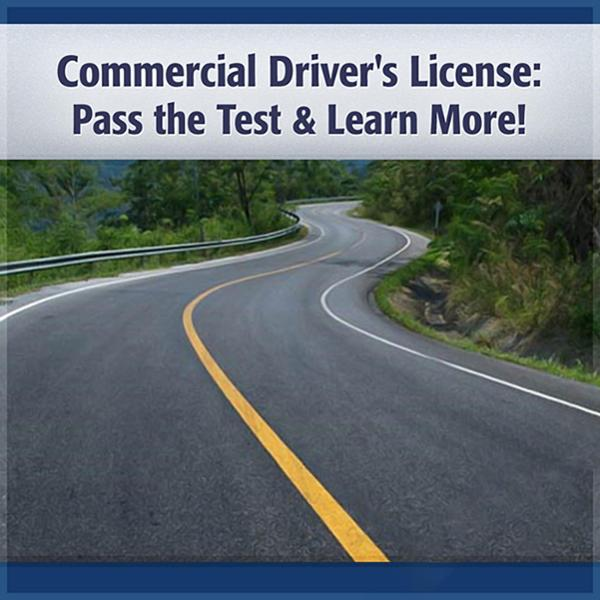 Commercial Driver´s License: Pass the Test & Le...