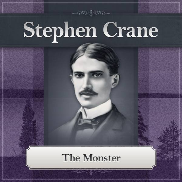 The Monster: A Stephen Crane Story , Hörbuch, D...