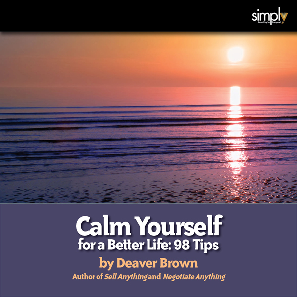 Calm Yourself for a Better Life: 98 Tips , Hörb...