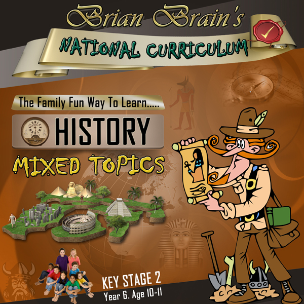 Brian Brain´s National Curriculum KS2 Y6 Histor...