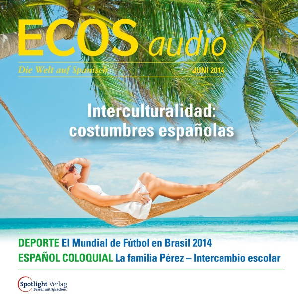 ECOS audio - Interculturalidad. Costumbres espa...