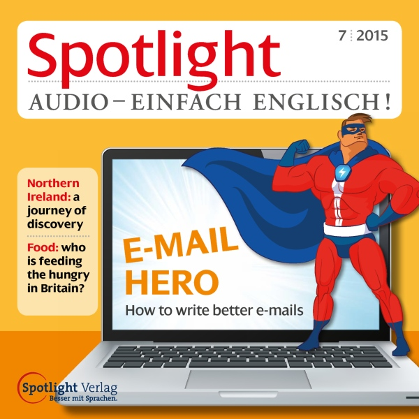 Spotlight Audio - E-Mail Hero 07/2015: Englisch...
