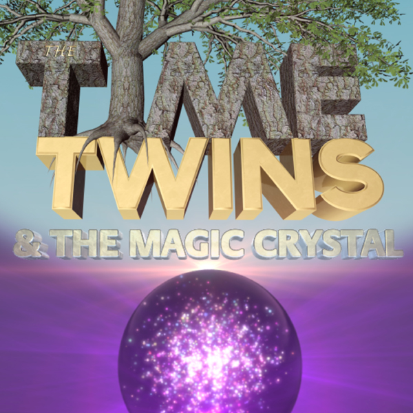 The Time Twins & the Magic Crystal , Hörbuch, D...