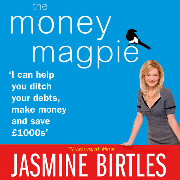 The Money Magpie: The Ultimate Guide to Savvy S...