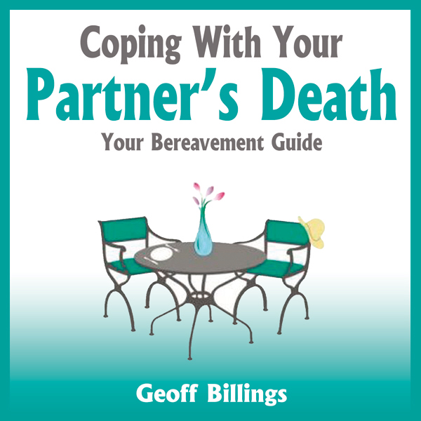 Coping With Your Partner´s Death: Your Bereavem...