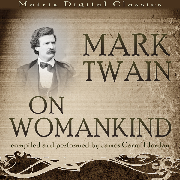 Mark Twain on Womankind , Hörbuch, Digital, 1, ...
