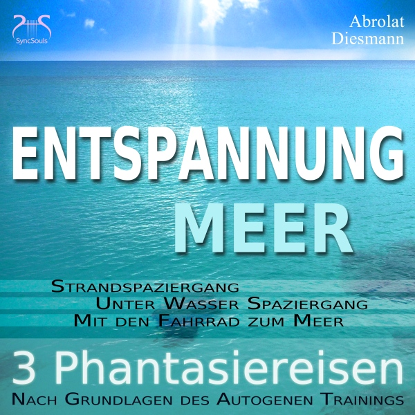 Entspannung ´´Meer´´: Traumhafte Phantasiereise...