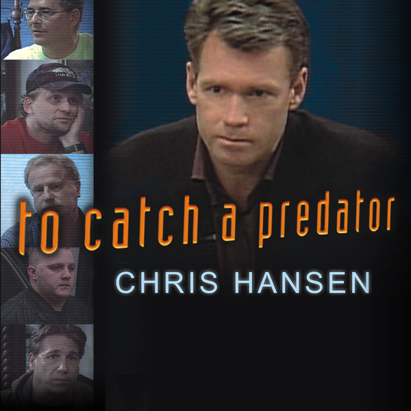 To Catch a Predator: Protecting Your Kids from ...