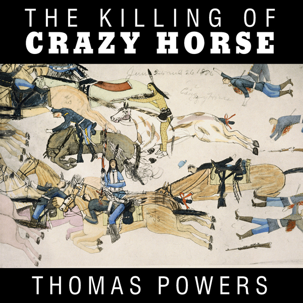 The Killing of Crazy Horse , Hörbuch, Digital, ...