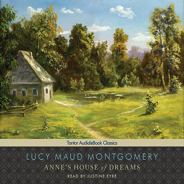 Anne´s House of Dreams: Anne of Green Gables Se...