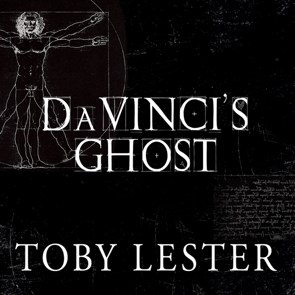 Da Vinci´s Ghost: Genius, Obsession, and How Le...