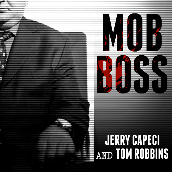Mob Boss: The Life of Little Al D´arco, the Man...