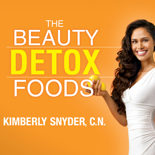 The Beauty Detox Foods: Discover the Top 50 Bea...