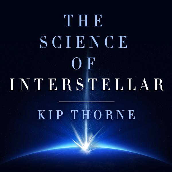 The Science of Interstellar , Hörbuch, Digital,...