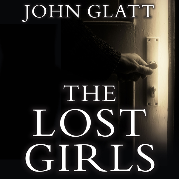 The Lost Girls: The True Story of the Cleveland Abductions and the Incredible Rescue of Michelle Knight, Amanda Berry, and Gi..., Hörbuch, Digital, 1, 691min