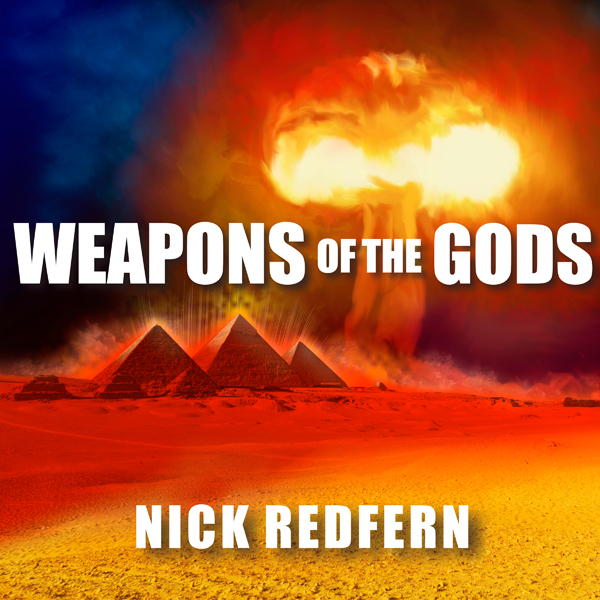 Weapons of the Gods: How Ancient Alien Civiliza...
