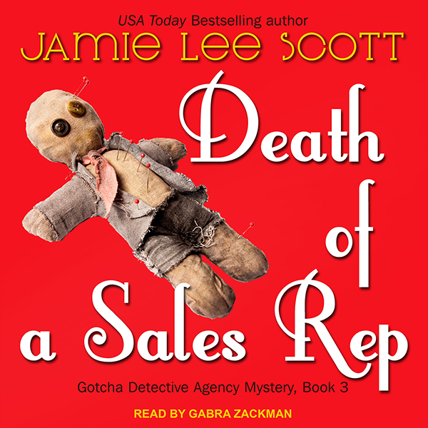 Death of a Sales Rep: Gotcha Detective Agency S...