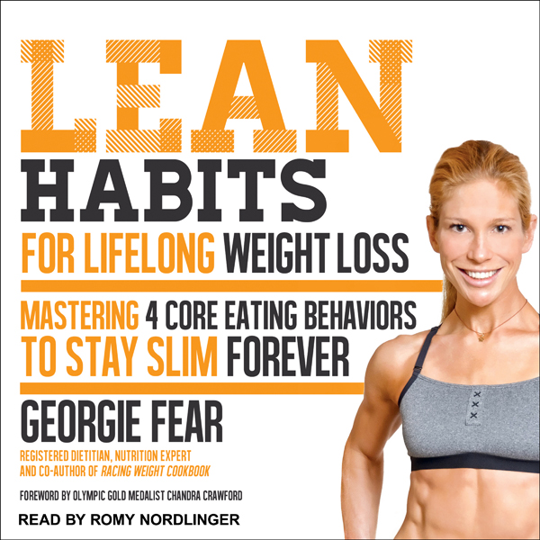 Lean Habits for Lifelong Weight Loss: Mastering...