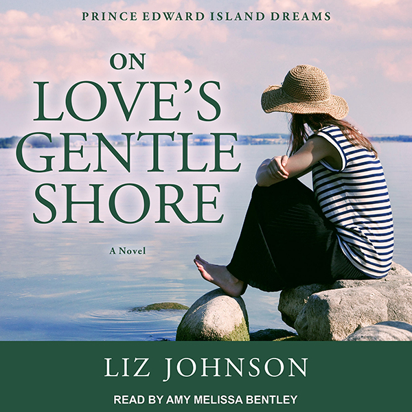 On Love´s Gentle Shore: Prince Edward Island Dreams Series, Book 3 , Hörbuch, Digital, 1, 528min