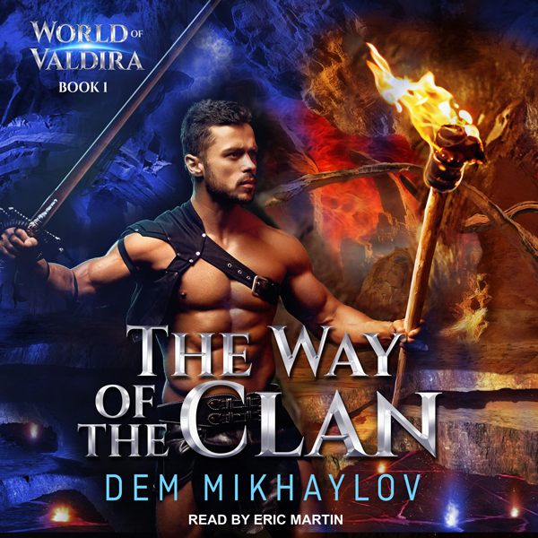 The Way of the Clan: World of Valdira, Book 1 ,...