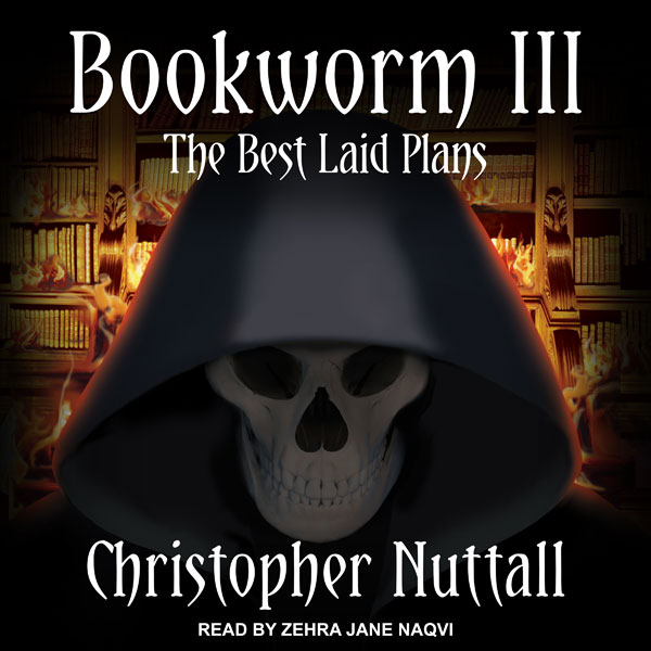Bookworm III: The Best Laid Plans: Bookworm Ser...