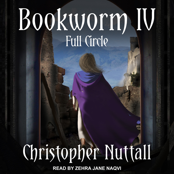 Bookworm IV: Full Circle: Bookworm Series, Book...