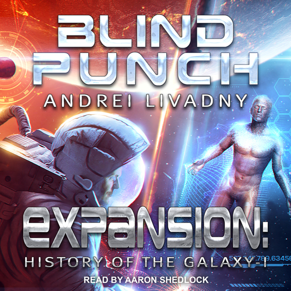 Blind Punch: Expansion: The History of the Gala...