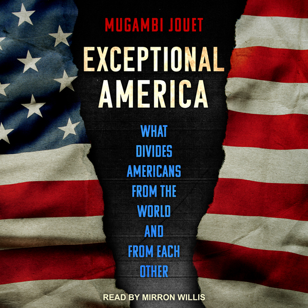 Exceptional America: What Divides Americans fro...