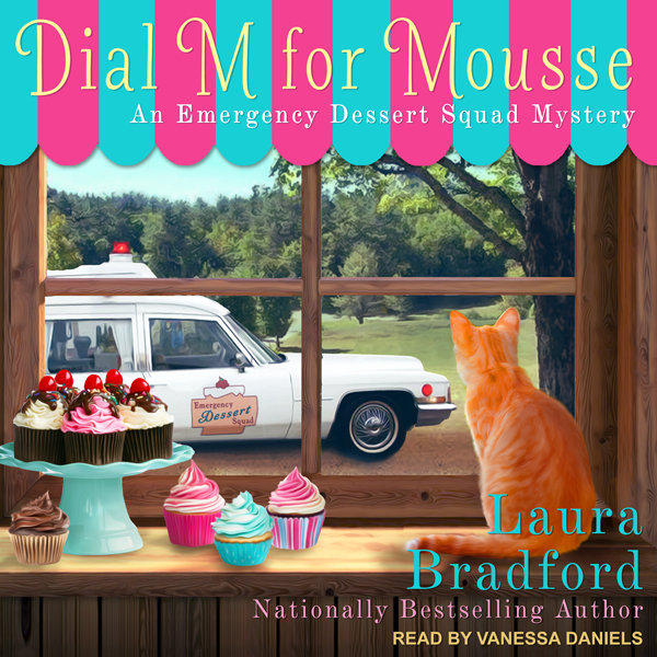 Dial M for Mousse: Emergency Dessert Squad Mystery Series, Book 3 , Hörbuch, Digital, 1, 486min