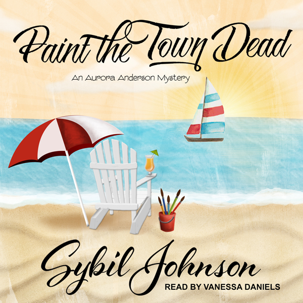 Paint the Town Dead: Aurora Anderson Mystery Se...